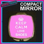 KEEP CALM LOVE SHOES COMPACT LADIES METAL HANDBAG GIFT MIRROR